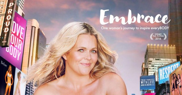 EMBRACE is a documentary film about female body image