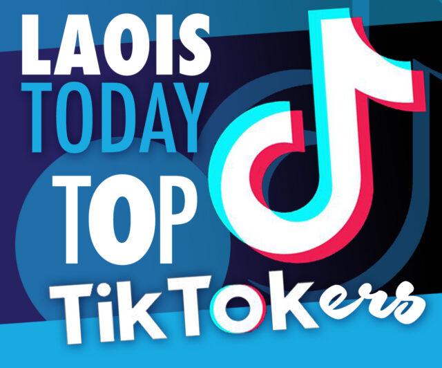Top Laois TikTok-ers